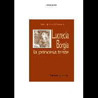 Lucreia Borgia_La princesa triste2